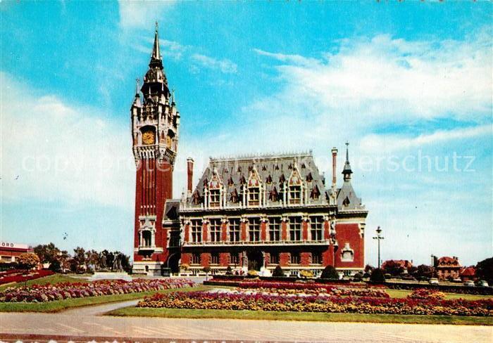 AK / Ansichtskarte Calais Hotel de Ville Calais