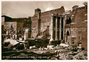 AK / Ansichtskarte Roma_Rom Il Foro di Augusto con il Tempio di Marte Ultore Roma_Rom
