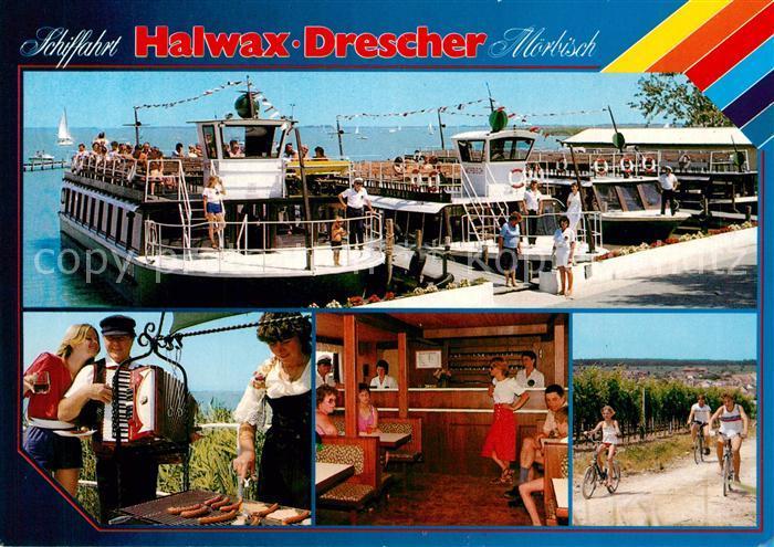 AK / Ansichtskarte Moerbisch_See Schiffahrt Halwax Drescher  Moerbisch See