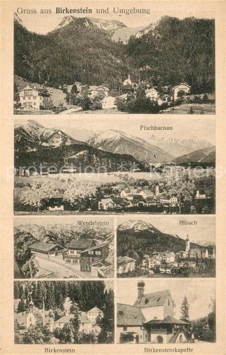 AK / Ansichtskarte Birkenstein mit Fischbachau Wendelstein Albach Birkensteinkapelle Birkenstein