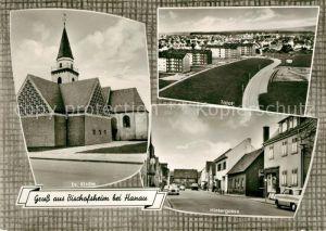 AK / Ansichtskarte Bischofsheim_Maintal Kirche Totalansicht Hintergasse Bischofsheim Maintal