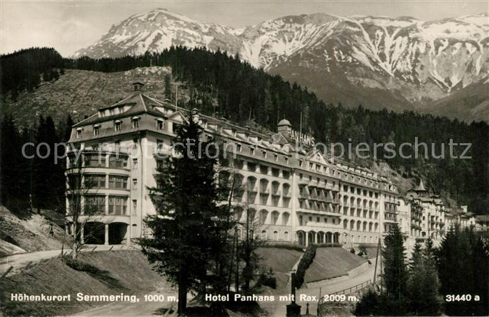 AK / Ansichtskarte Semmering_Niederoesterreich Hotel Panhans mit Rax Semmering