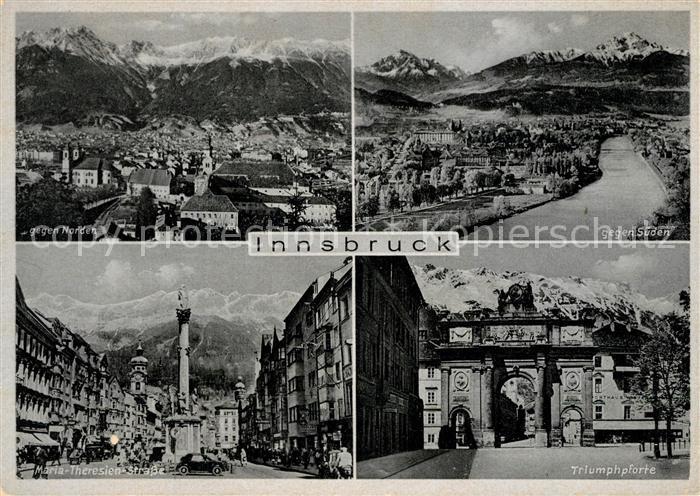 AK / Ansichtskarte Innsbruck Panorama Maria Theresienstrasse Triumphpforte Innsbruck