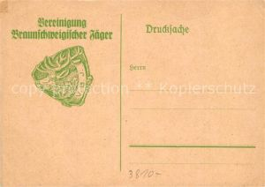AK / Ansichtskarte Braunschweig Vereinigung Braunschweiger Jaeger Braunschweig