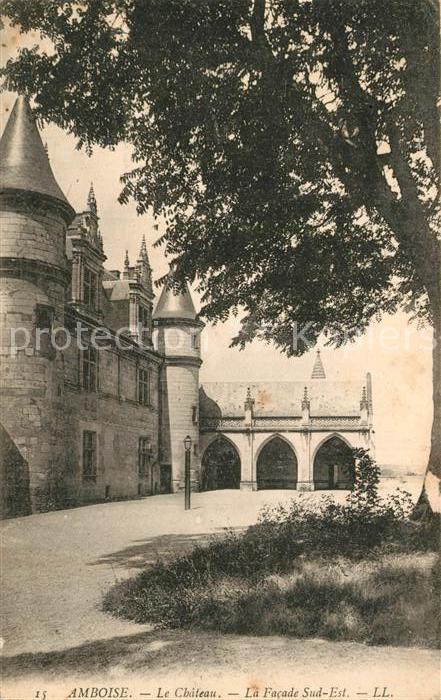 AK / Ansichtskarte Amboise Le Chateau La Facade Sud Est Amboise