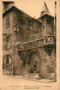 AK / Ansichtskarte Rodez Vieille maison place de la Mairie  Rodez