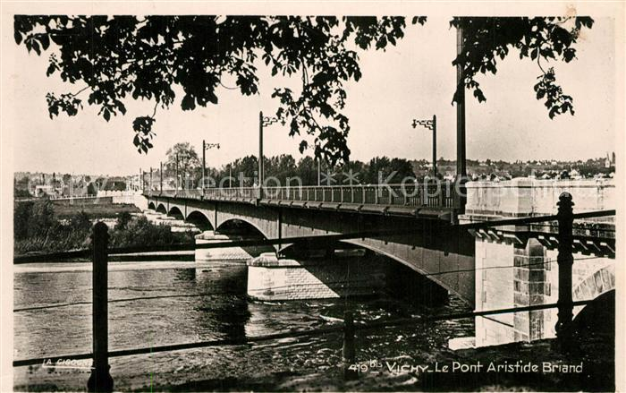 AK / Ansichtskarte Vichy_Allier Le Pont Aristide Briand Vichy Allier