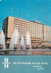 AK / Ansichtskarte Rotterdam The Rotterdam Hilton Hotel Rotterdam