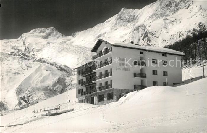 AK / Ansichtskarte Saas Fee Hotel Garni des Alpes Saas Fee