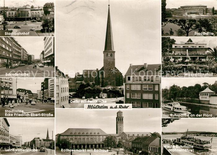 AK / Ansichtskarte Muelheim_Ruhr Bahnhof Strassenpartien Stadtmitte Rathaus Markt Kirche Stadthalle Bahnhof Flora Weisse Ruhrflotte Muelheim Ruhr