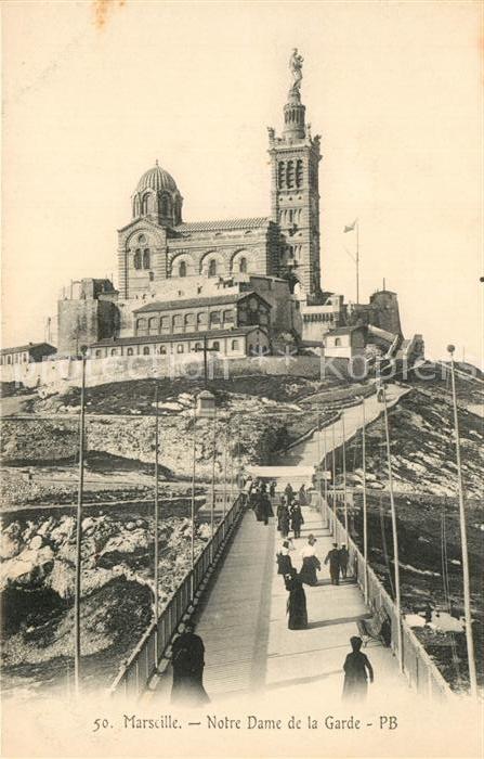 AK / Ansichtskarte Marseille_Bouches du Rhone Notre Dame de la Garde Marseille
