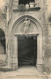 AK / Ansichtskarte Montferrand_Clermont Ferrand Maison dite de Lucrece Porte de la Vierge Montferrand