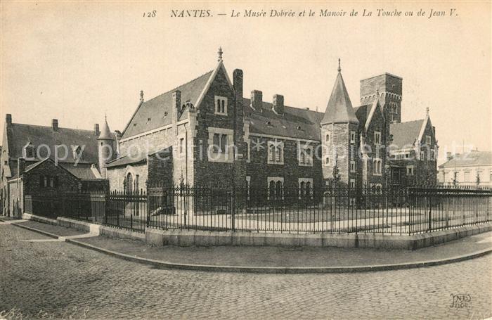 AK / Ansichtskarte Nantes_Loire_Atlantique Musee Dobrce Manoir de La Touche Jean V Nantes_Loire_Atlantique