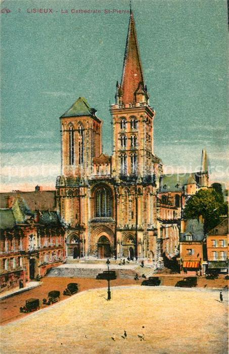 AK / Ansichtskarte Lisieux Cathedrale Sainte Pierre Lisieux