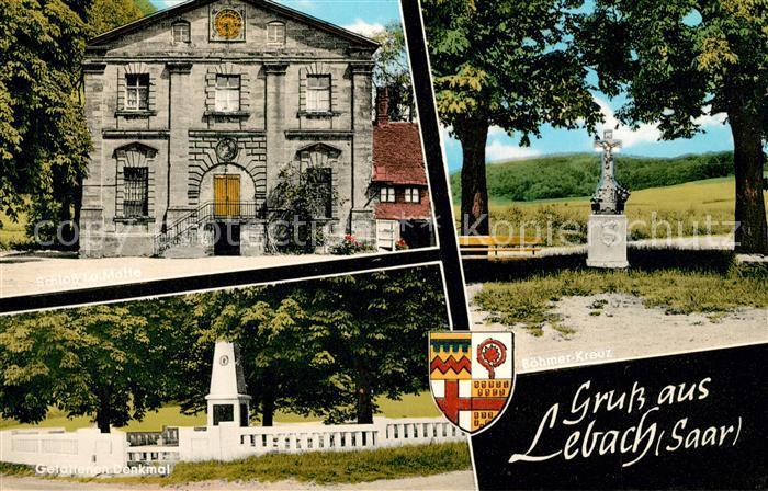 AK / Ansichtskarte Lebach Schloss La Motte Gefallenen Denkmal Boehmer Kreuz Lebach