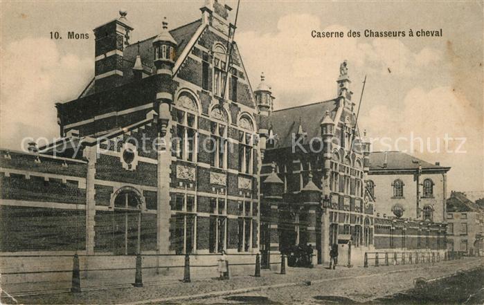 AK / Ansichtskarte Mons_Hainaut Caserne des Chasseurs a cheval Mons Hainaut