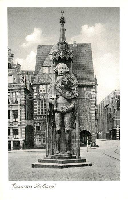 AK / Ansichtskarte Bremen Roland Bremen