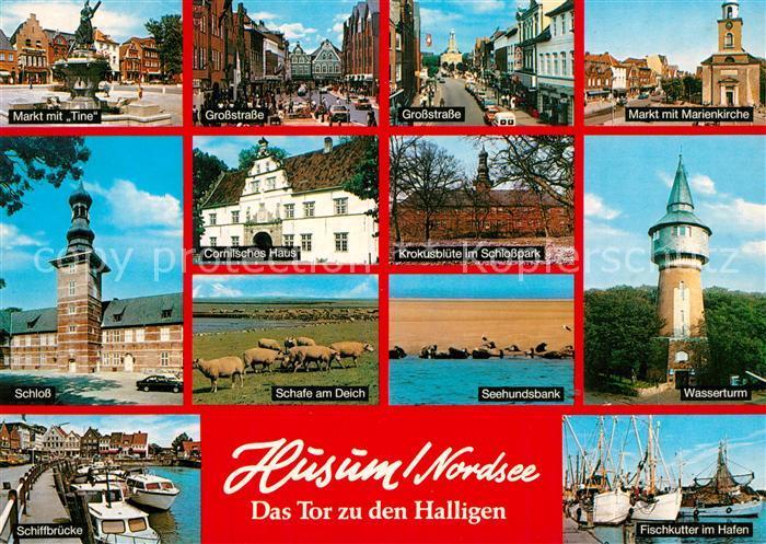 AK / Ansichtskarte Husum_Nordfriesland markt mit Tine Grossstrasse Markt Marienkirche Schloss Schafe am Deich Seehundsbank Wasserturm Schiffbruecke Fischkutter im Hafen Husum_Nordfriesland