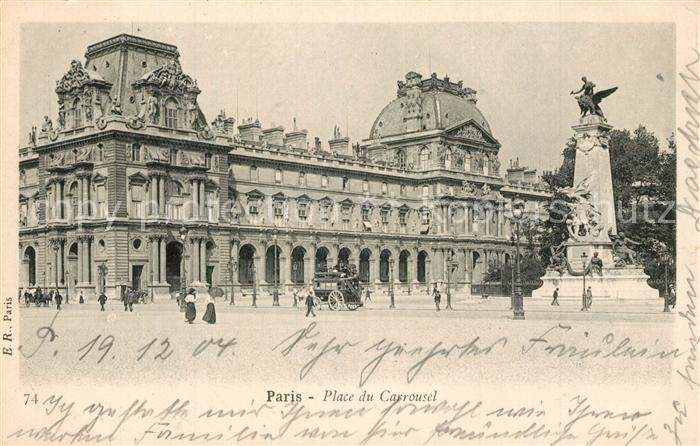 AK / Ansichtskarte Paris Place du Carrousel Paris