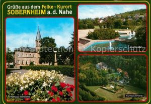 AK / Ansichtskarte Sobernheim Felke Kurort Rathaus Kirche Quellenpark Kurhaus Dhonau Sobernheim