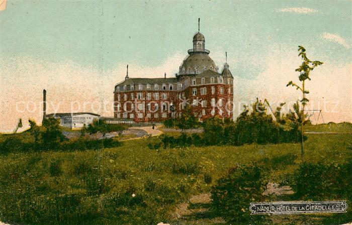 AK / Ansichtskarte Namur_sur_Meuse Hotel de la Citadelle Namur_sur_Meuse