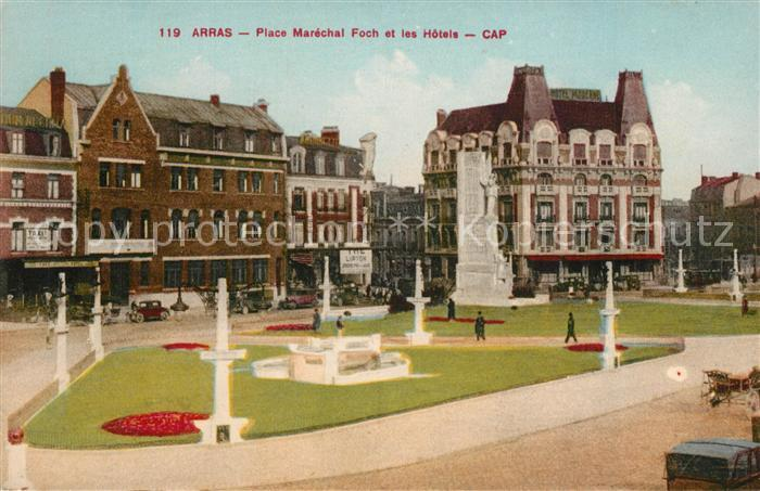 AK / Ansichtskarte Arras_Pas de Calais Place Marechal Foch les Hotels Arras_Pas de Calais