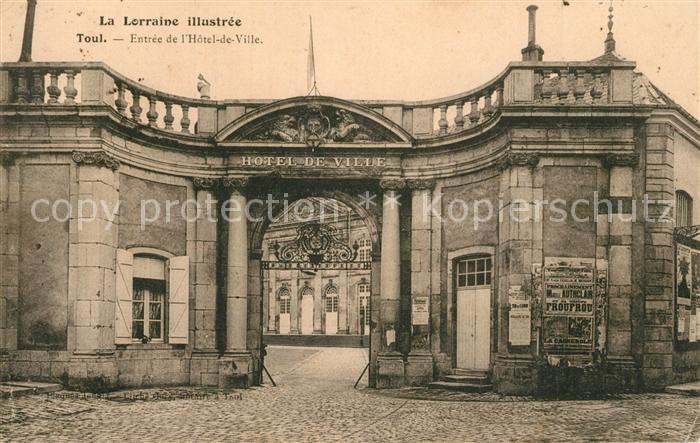 AK / Ansichtskarte Toul_Meurthe et Moselle_Lothringen Entree Hotel de ville Toul_Meurthe et Moselle