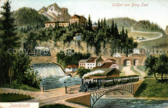 Innsbruck Sillfall am Berg Isel Wasserfall Bruecke Eisenbahn Dampflokomotive Kuenstlerkarte Innsbruck