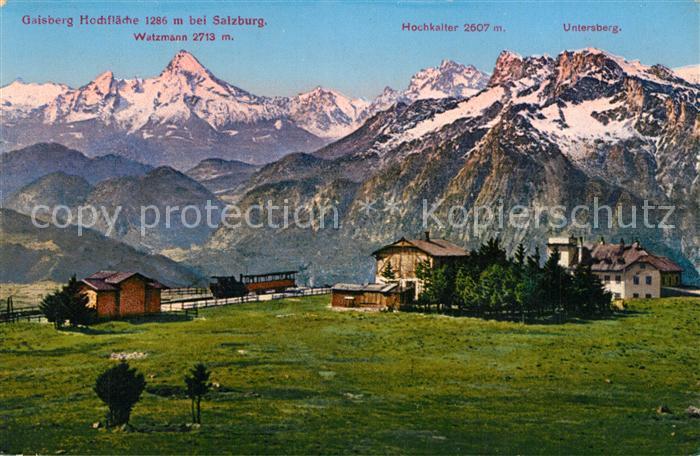 AK / Ansichtskarte Gaisberg Hochflaeche Watzmann Hochkalter Untersberg Gaisberg
