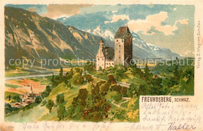 AK / Ansichtskarte Schwaz_Tirol Burg Freundsberg Alpenpanorama Kuenstlerkarte Schwaz Tirol