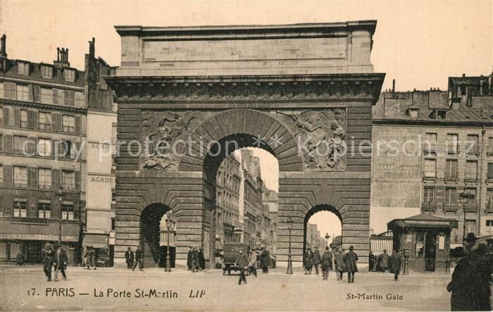 AK / Ansichtskarte Paris La Porte St. Martin Paris