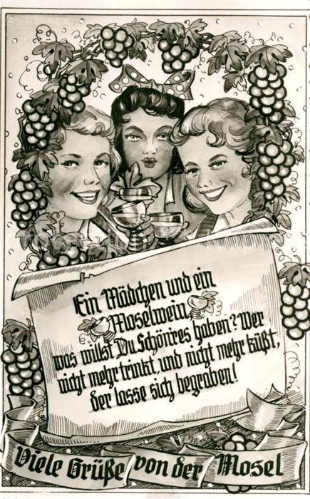 AK / Ansichtskarte Wein Mosel Trauben Frauen Spruch Wein