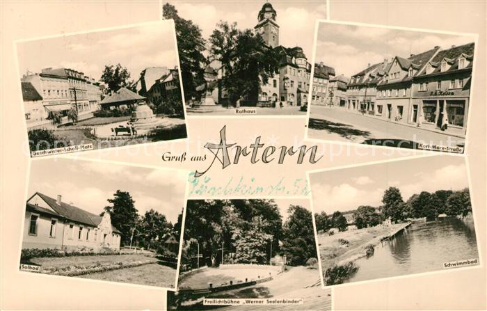 AK / Ansichtskarte Artern_Unstrut Geschwister Scholl Platz Rathaus Karl Marx Strasse Solbad Freilichtbuehne Schwimmbad Freibad Artern_Unstrut