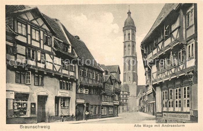 AK / Ansichtskarte Braunschweig Alte Wage Andreasturm Braunschweig