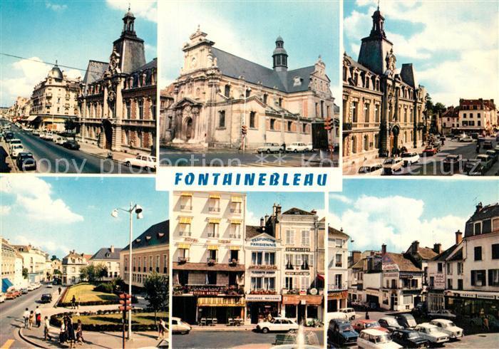 AK / Ansichtskarte Fontainebleau_Seine_et_Marne Rue Grande Hotel de Ville Eglise Saint Louis Rue du Parc  Fontainebleau_Seine