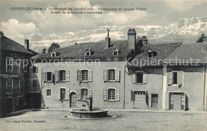 AK / Ansichtskarte Goncelin Institution du Sacre Coeur Pensionnat de Jeunes Filles Massif de la Grande Chartreuse Goncelin