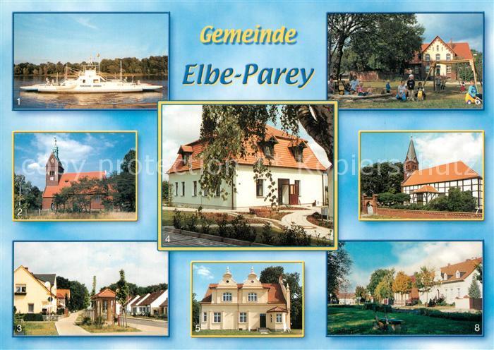 AK / Ansichtskarte Elbe Parey Elbfaehre Kirche Derben Hauptstr Verwaltungsgebaeude Schloss Zerben Amtshof Bergzow Kirche Gusen Schulplatz Elbe Parey