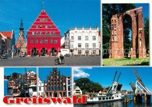 AK / Ansichtskarte Greifswald Rathaus Dom St Nikolai Klosterrruine Eldena Hafen Giebelhaus Klappbruecke Fahrgastschiff Greifswald