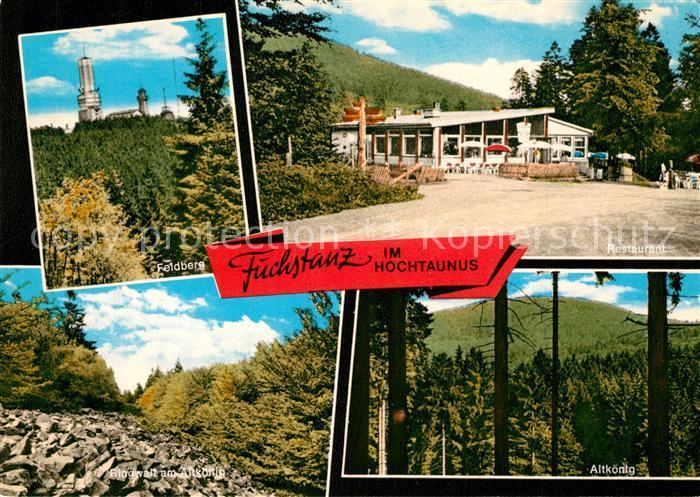 AK / Ansichtskarte Koenigstein_Taunus Restaurant Fuchstanz Grosser Feldberg Fernsehturm Ringwall am Altkoenig Landschaftspanorama Koenigstein_Taunus