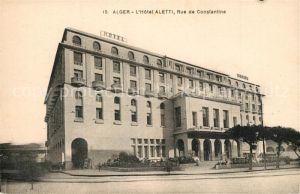 AK / Ansichtskarte Alger Hotel Aletti  Alger