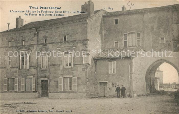 AK / Ansichtskarte Toul_Meurthe et Moselle_Lothringen Abbaye du Faubourg Saint Evre La Maison  Toul_Meurthe et Moselle