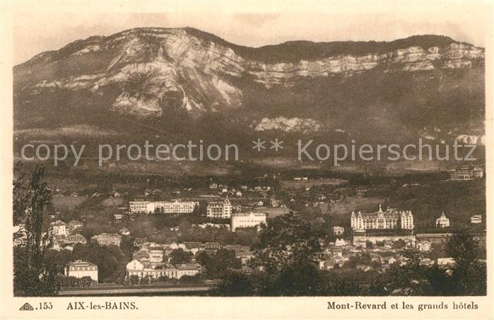 AK / Ansichtskarte Aix les Bains Mont Revard grands hotels Aix les Bains