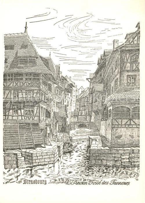 AK / Ansichtskarte Strasbourg_Alsace Ansicht Fosse des Tanneurs Strasbourg Alsace