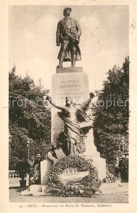 AK / Ansichtskarte Metz_Moselle Monument du Poilu Liberateur Statue Metz_Moselle