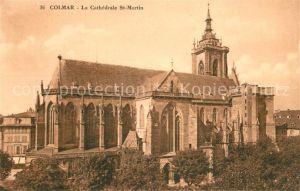 AK / Ansichtskarte Colmar_Haut_Rhin_Elsass Cathedrale Saint Martin St Martinskirche Colmar_Haut_Rhin_Elsass