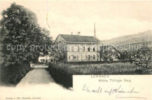 AK / Ansichtskarte Loerrach Muehle Tuellinger Berg Loerrach