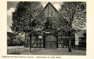 AK / Ansichtskarte Alhausen_Westfalen Geburtshaus Fr. Wilh. Weber Alhausen_Westfalen