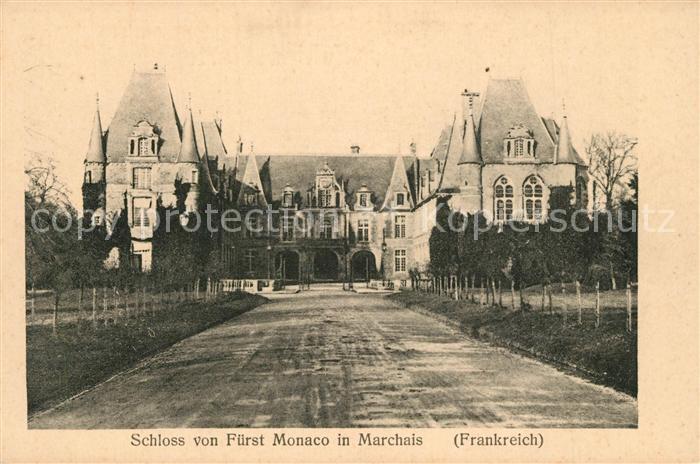 AK / Ansichtskarte Marchais Schloss von Fuerst Monaco Chateau Marchais