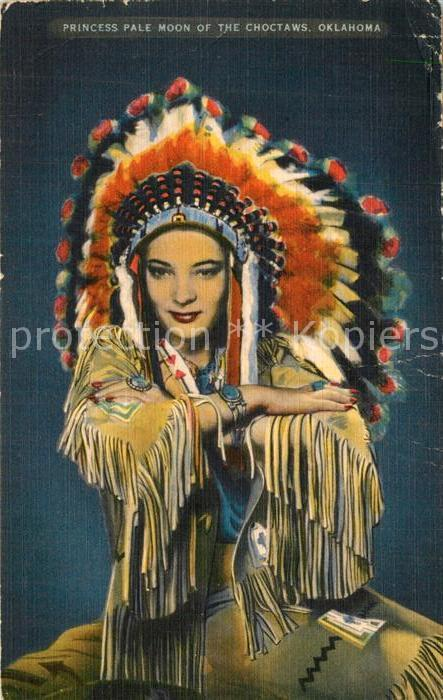 AK / Ansichtskarte Indianer_Native_American Princess Pale Moon of the Choctaws Oklahoma Indianer_Native_American