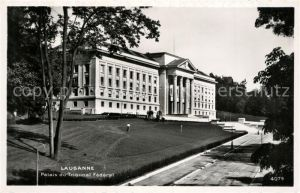 AK / Ansichtskarte Lausanne_VD Palais du Tribunal Federal Lausanne VD